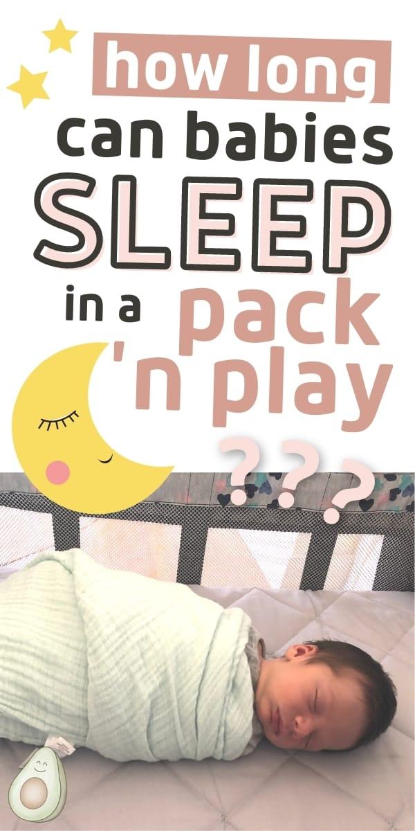 how long baby sleep in pack n play
