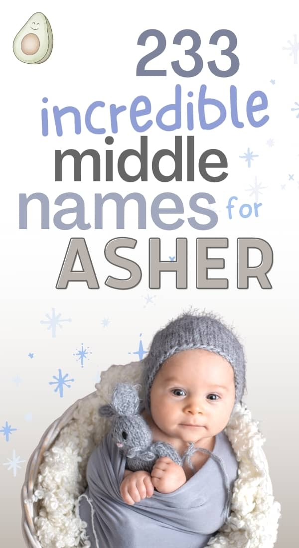 233 incredible middle names for asher