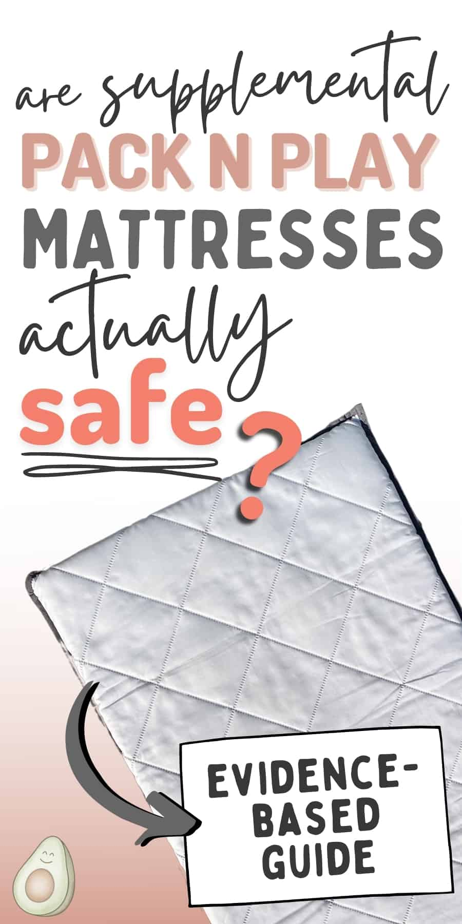 pack n play mattress safety